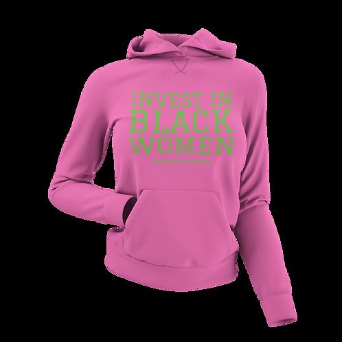 Invest In Black Women Unisex Hoodie (Pink/Green)