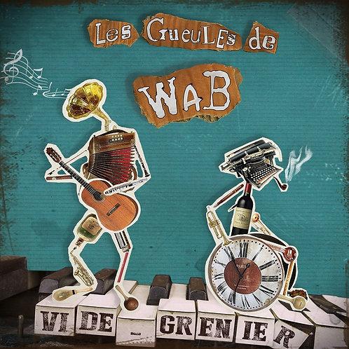 Album Les Gueules de Wab - Vide Grenier