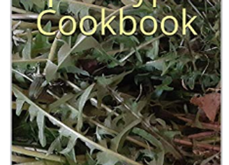 The Apocalyptic Cookbook's Handy Reference for Common Wild Edibles