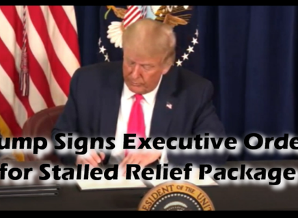 ICYMI: Executive Orders (Unemployment, Evictions, Payroll Tax and Student Loans)