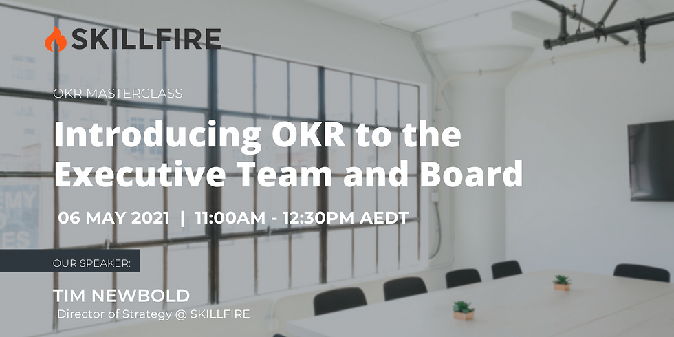 Introducing OKR to the Executive Team and Board