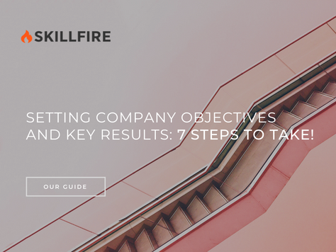 Setting Company Objectives and Key Results: 7 Steps to Take!