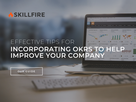 Effective Tips for Incorporating OKRs to Help Improve Your Company