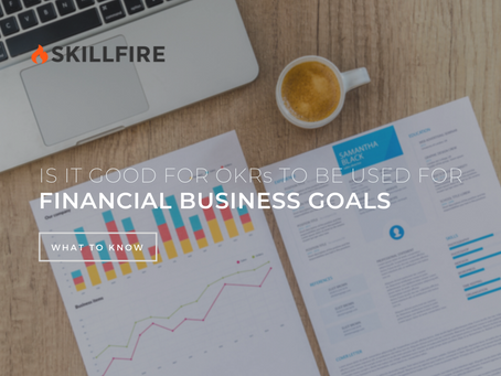 Is It Good for OKRs to Be Used for Financial Business Goals
