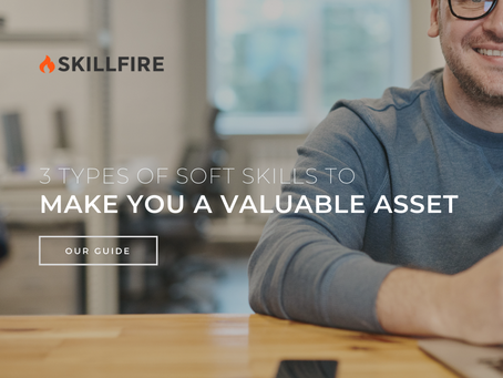3 Types of Soft Skills to Make You a Valuable Asset