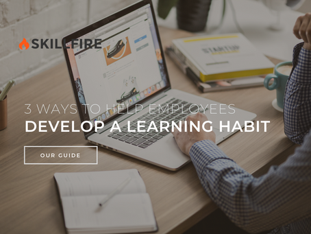 3 Ways to Help Employees Develop a Learning Habit