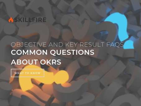 OKR: Objective and Key Result FAQs