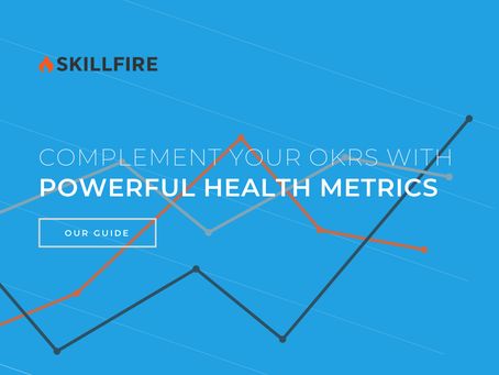Complement your OKRs with Powerful Health Metrics