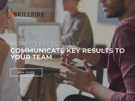 How to Effectively Communicate Key Results to Your Team