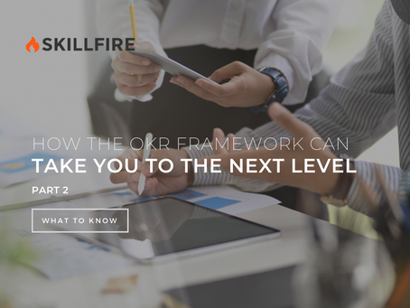 How the OKR Framework Can Take You to the Next Level - Part 2