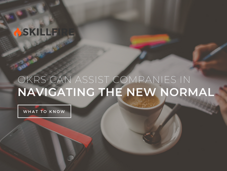 OKRs Can Assist Companies in Navigating the New Normal
