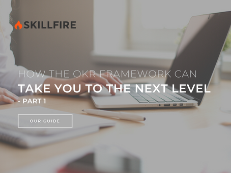 How the OKR Framework Can Take You to the Next Level - Part 1