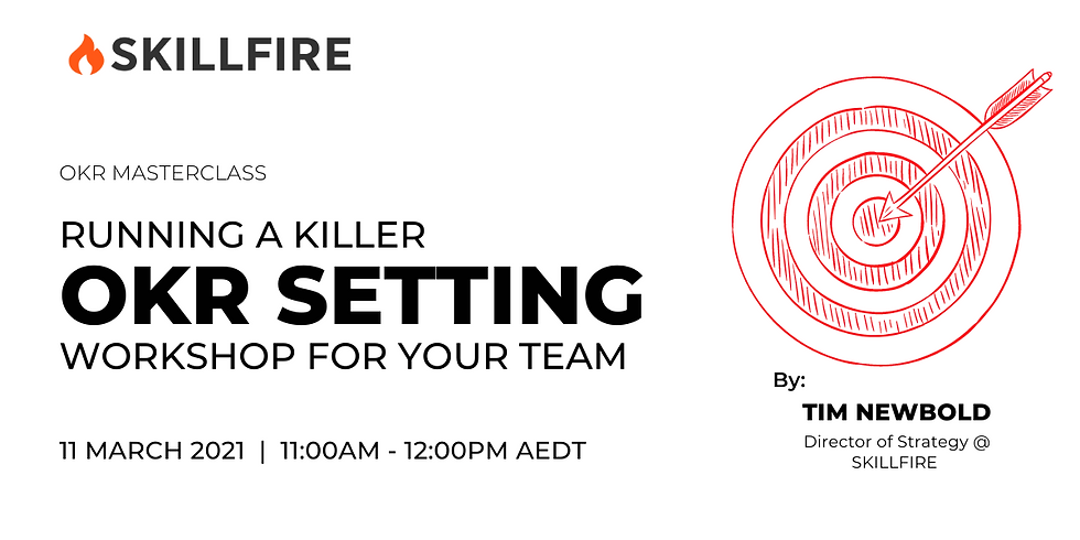 OKR Masterclass: Running a killer OKR setting workshop for your team