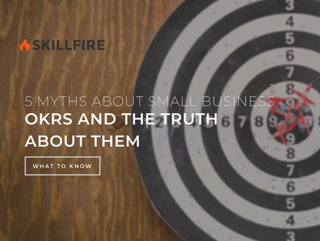 5 Myths About Small Business OKRs And The Truth About Them
