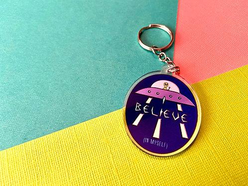 I Believe (in myself) Keychain