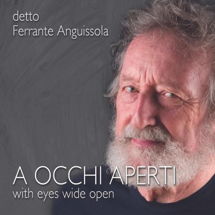 detto Ferrante Anguissola / A occhi aperti