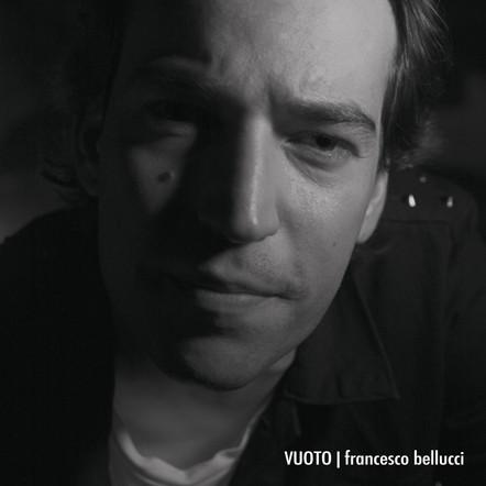 Francesco Bellucci / Vuoto