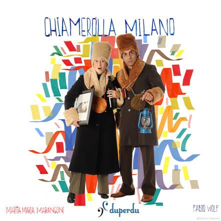Duperdu / Chiameròlla Milano