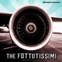 The Fottutissimi / Mercoledì#Babilonia