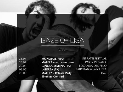 GAZE OF LISA in concerto29 luglio - 9 agosto - 20 agosto 2021