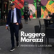 Ruggero Marazzi / Prendersi e lasciarsi