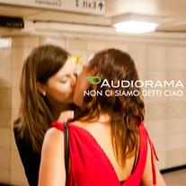 Audiorama / Non ci siamo detti ciao