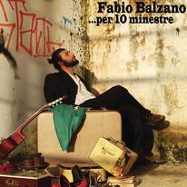 Fabio Balzano / ...Per 10 minestre