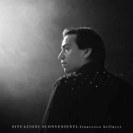 Francesco Bellucci / Situazioni sconvenienti
