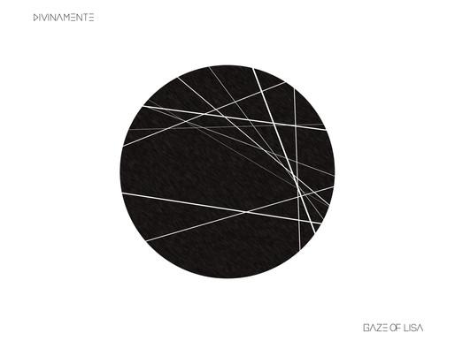 """Dall'8 ottobre in Radio e nei i Digital Stores """"DIVINAMENTE"""" il nuovo singolo dei GAZE OF LISA"""
