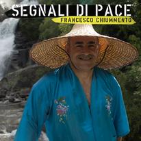 Francesco Chiummento / Segnali di Pace
