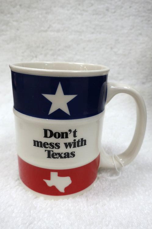 Don't Mess With Texas Barrel Mug