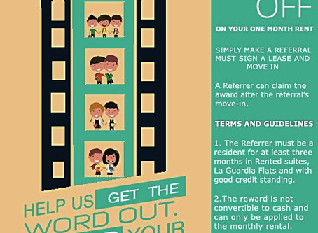 Rented Suites in La Guardia Flats 1&2 Refer a Friend Promo