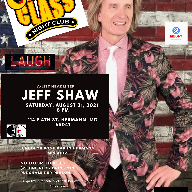 Jeff Shaw One Night Only  Saturday August 21