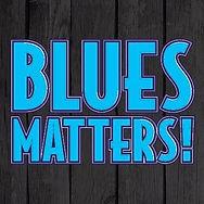 Blues Matters.jpg