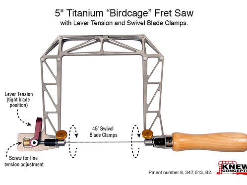 "Knew Concepts 5"" Titanium Birdcage Fret Saw with Lever Tension and Swivel Blade"