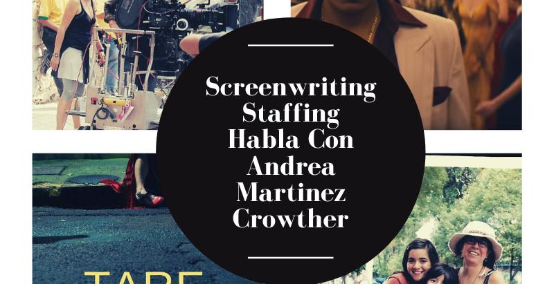 Andrea Martínez Crowther: haciendo cine en Mexico, con bajos presupuestos y durante tiempos de COVID
