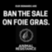 Ban the sale of foie gras.png