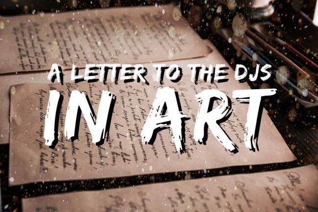 Uma carta aos DJs na arte
