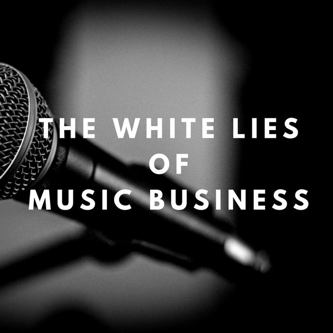 As Mentirinhas do Negócio da Música