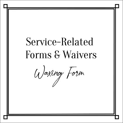 Service-Related Forms & Waivers_Waxing Form