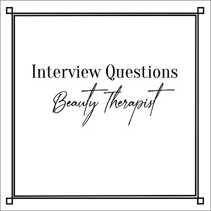 Interview Questions Beauty Therapist