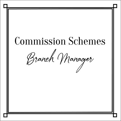 Commission Schemes_Branch Manager