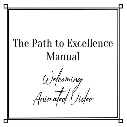 The Path to Excellence Manual_Welcoming Animated Video