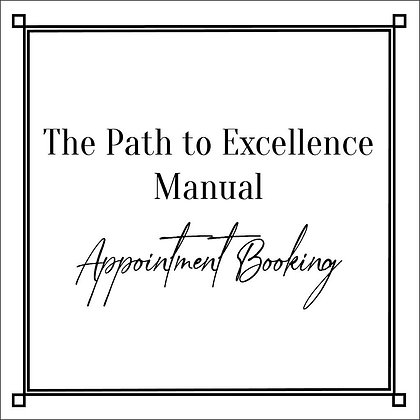 The Path to Excellence Manual_Appointment Booking