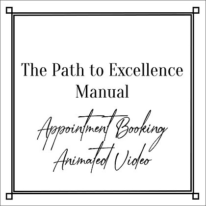 The Path to Excellence Manual_Appointment Booking Video
