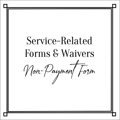 Service-Related Forms & Waivers_Non-Payment Form