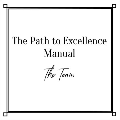 The Path to Excellence Manual_The Team