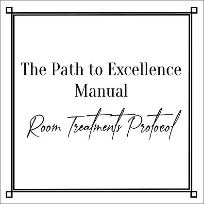 The Path to Excellence Manual_Room Treatments Protocol