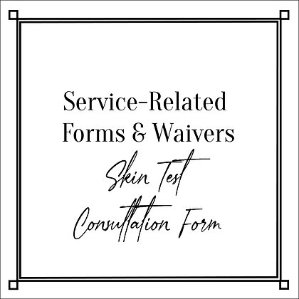 Service-Related Forms & Waivers_Skin Test Consultation Form