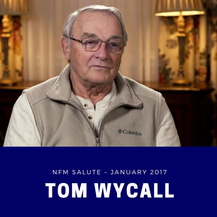 NFM Salute - January 2017 - Tom Wycall